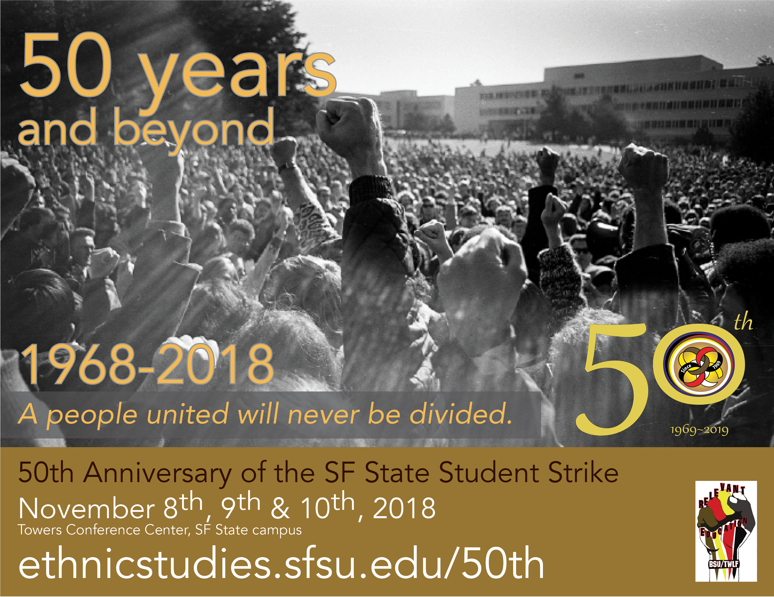 Join us for the 50th Anniversary November 8-10, Towers Conference Center: information at ethnicstudies.sfsu.edu/50th